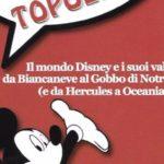 """Esce il libro """"Emozioni su Topolino"""", un viaggio avventuroso nel mondo d'animazione Disney"""